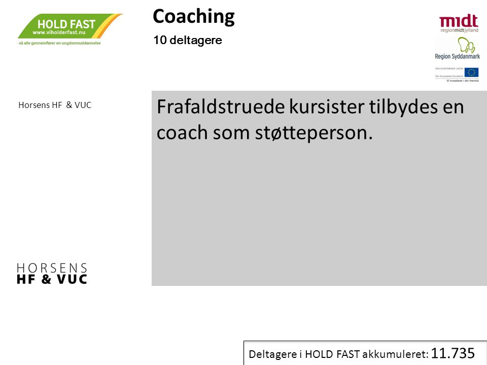 Frafaldstruede kursister tilbydes en coach som støtteperson.