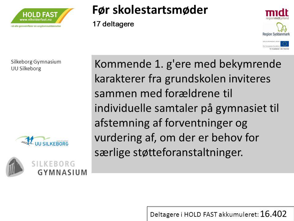 Før skolestartsmøder 17 deltagere. Silkeborg Gymnasium. UU Silkeborg.