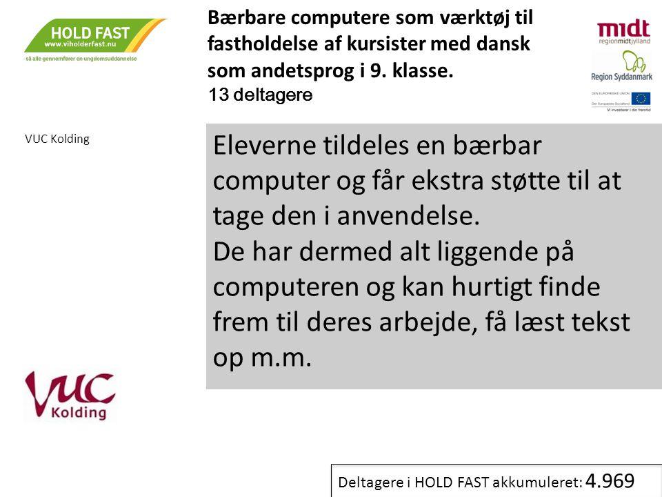Bærbare computere som værktøj til fastholdelse af kursister med dansk som andetsprog i 9. klasse.