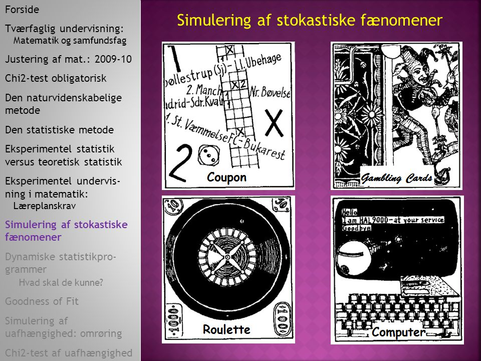 Simulering af stokastiske fænomener