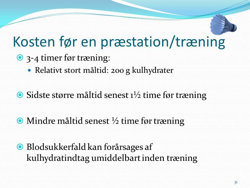 Kosten før en præstation/træning