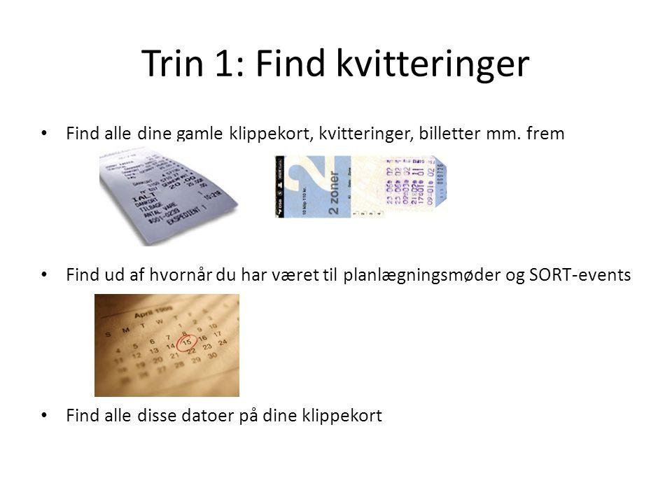 Trin 1: Find kvitteringer