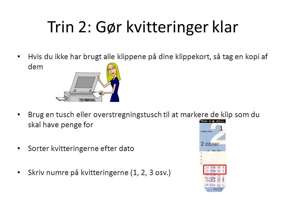 Trin 2: Gør kvitteringer klar