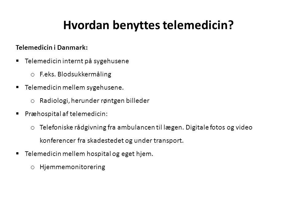 Hvordan benyttes telemedicin