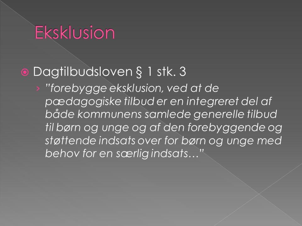 Eksklusion Dagtilbudsloven § 1 stk. 3