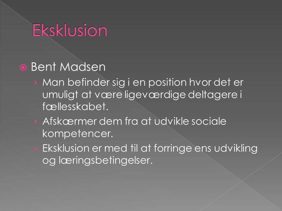 Eksklusion Bent Madsen