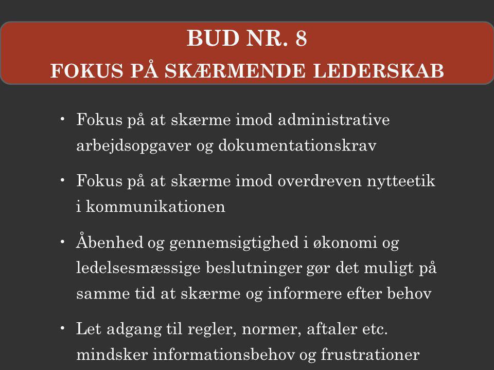 FOKUS PÅ SKÆRMENDE LEDERSKAB