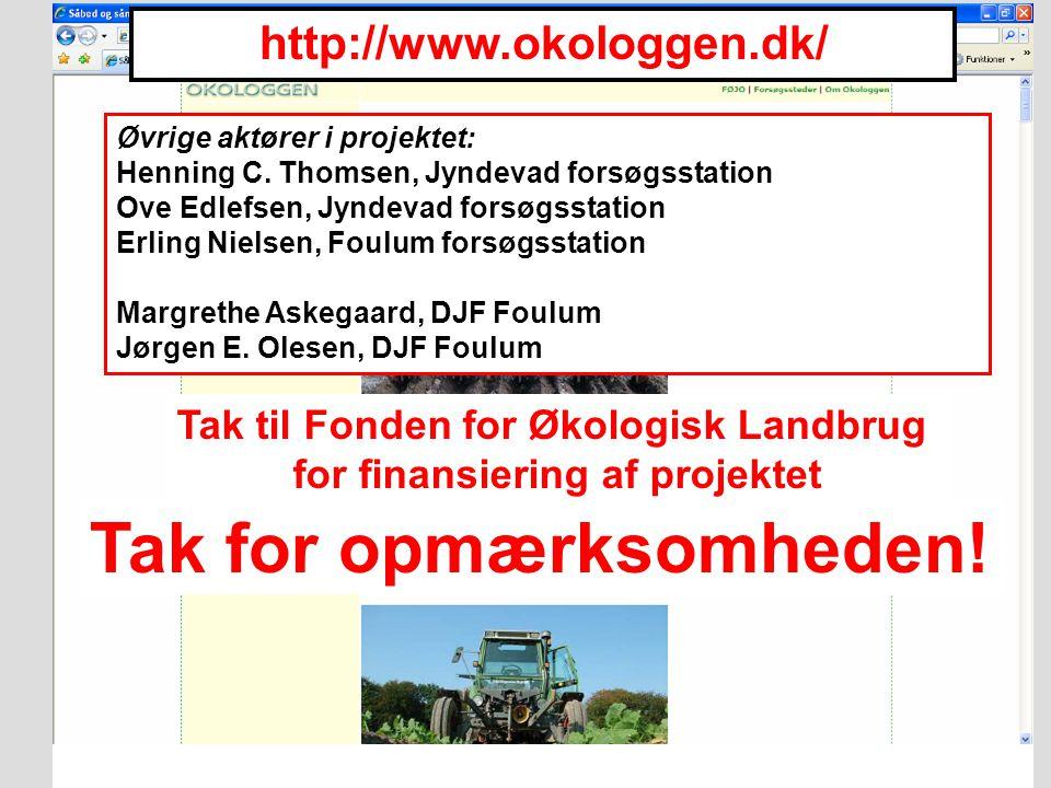 Tak til Fonden for Økologisk Landbrug for finansiering af projektet