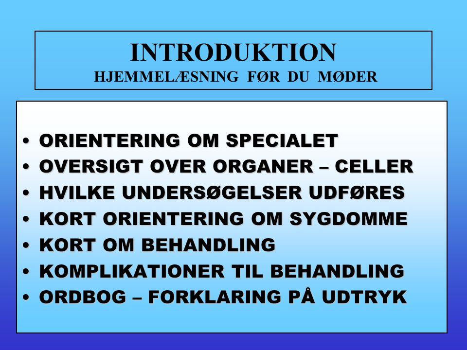 INTRODUKTION HJEMMELÆSNING FØR DU MØDER