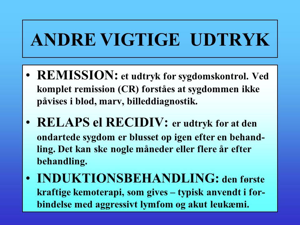 ANDRE VIGTIGE UDTRYK