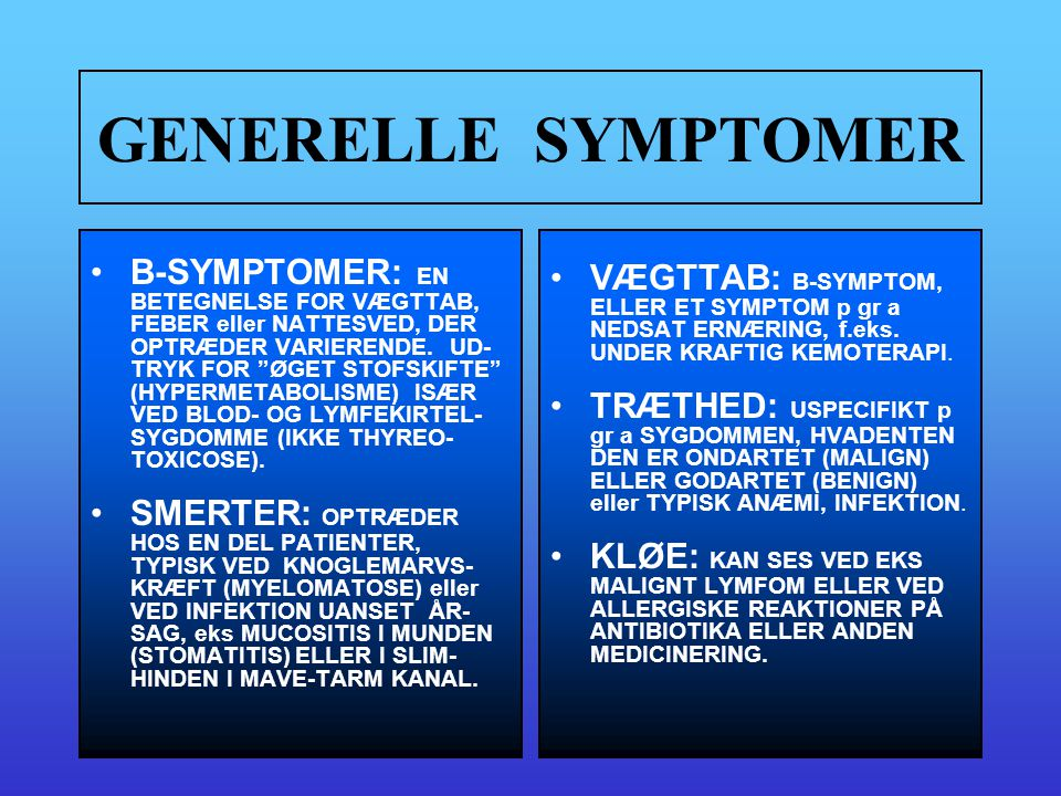 GENERELLE SYMPTOMER