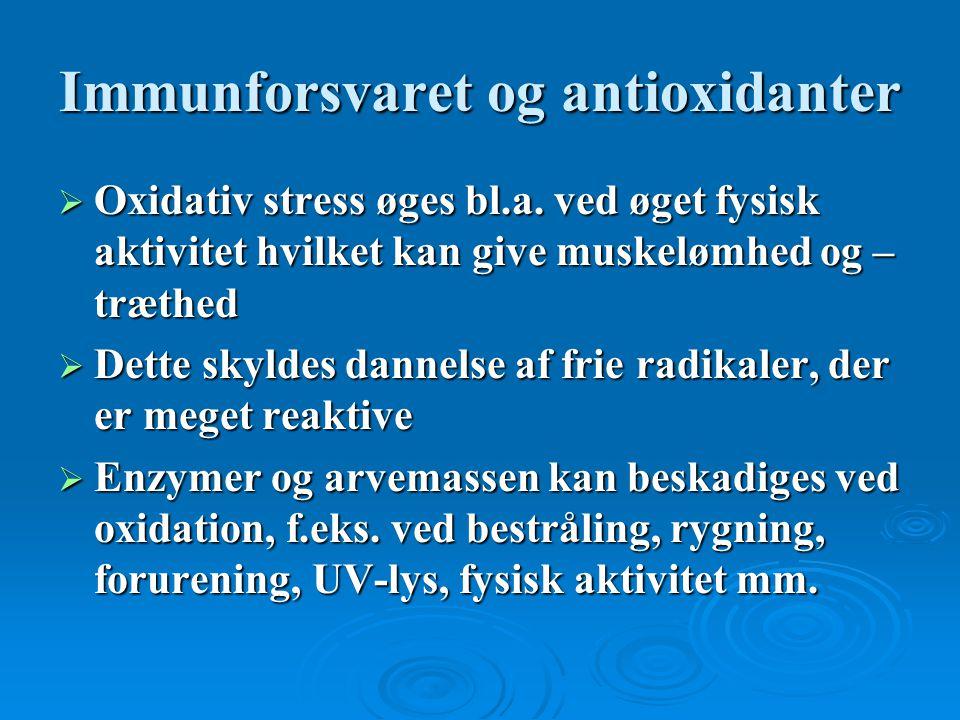Immunforsvaret og antioxidanter