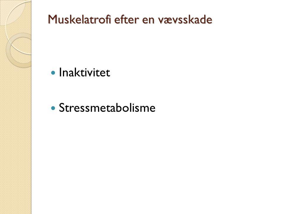Muskelatrofi efter en vævsskade