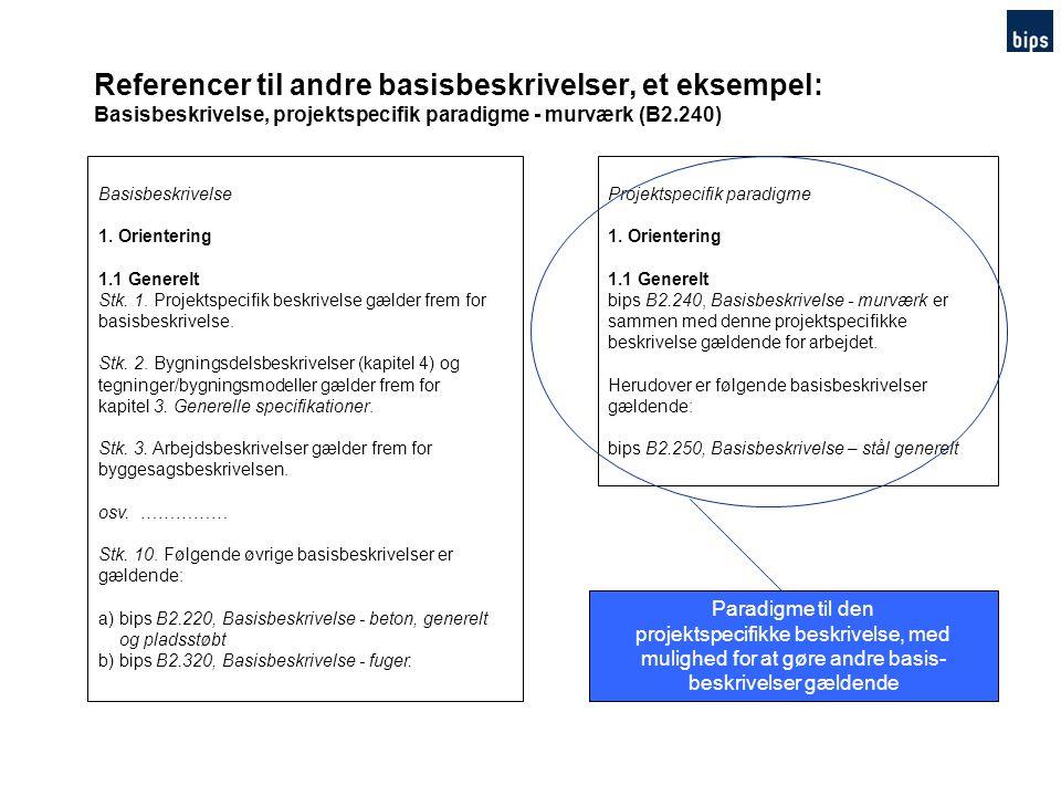 Referencer til andre basisbeskrivelser, et eksempel: Basisbeskrivelse, projektspecifik paradigme - murværk (B2.240)