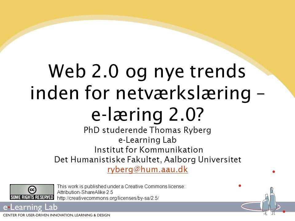 Web 2.0 og nye trends inden for netværkslæring – e-læring 2.0