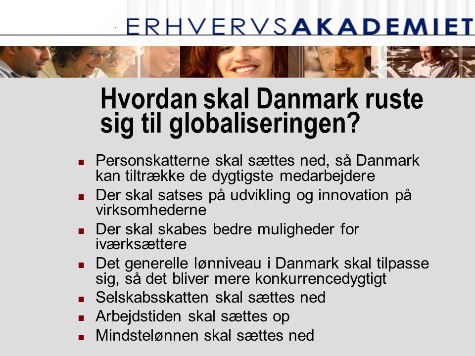 Hvordan skal Danmark ruste sig til globaliseringen