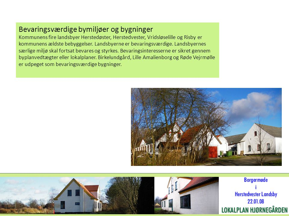 Bevaringsværdige bymiljøer og bygninger