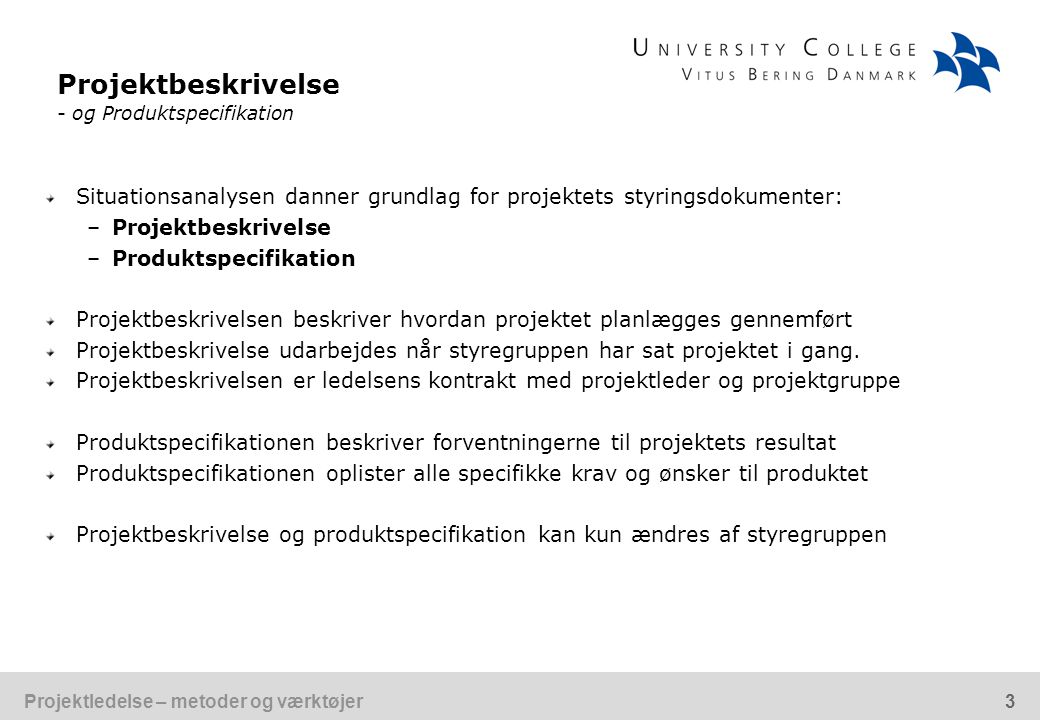 Projektbeskrivelse - og Produktspecifikation