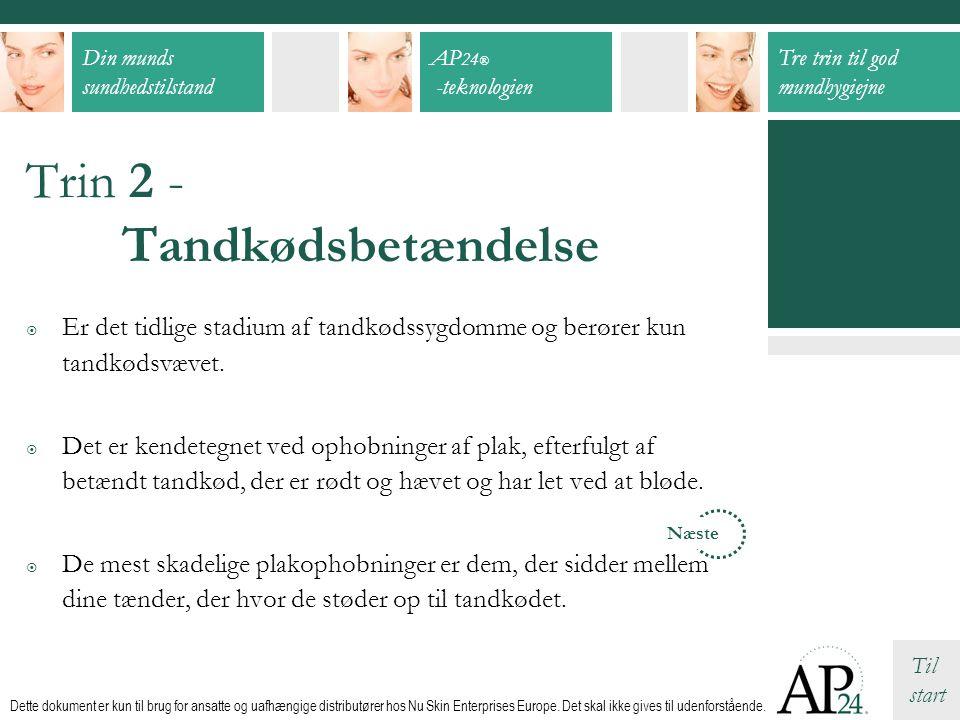 Trin 2 - Tandkødsbetændelse