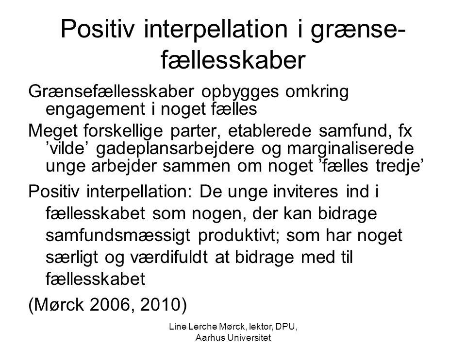 Positiv interpellation i grænse-fællesskaber