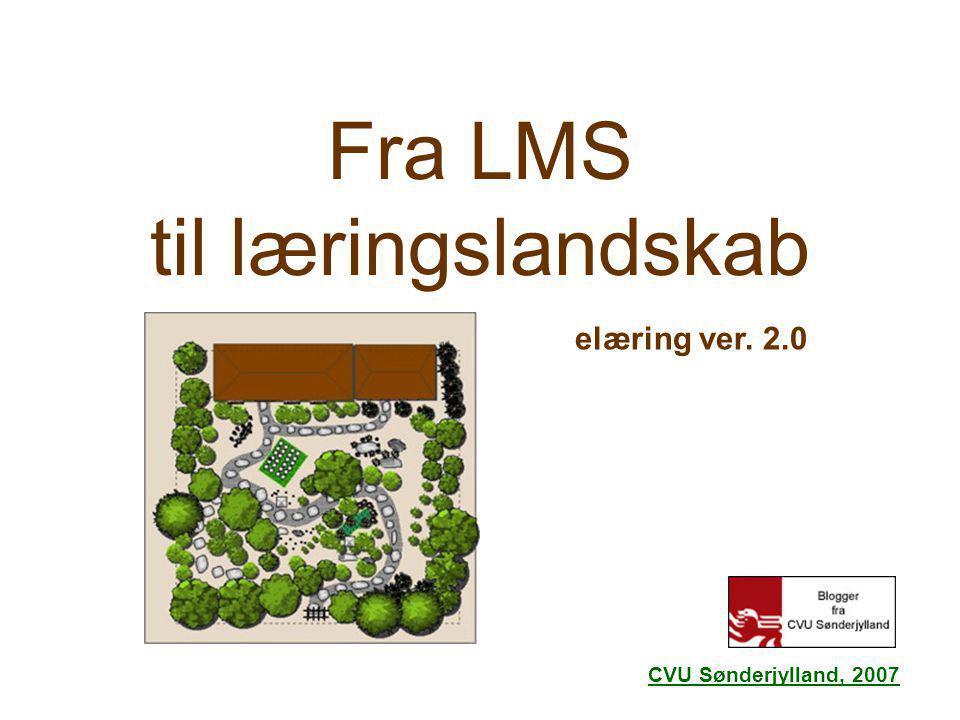 Fra LMS til læringslandskab
