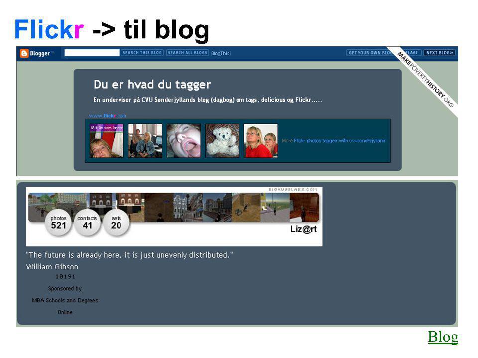 Flickr -> til blog Blog
