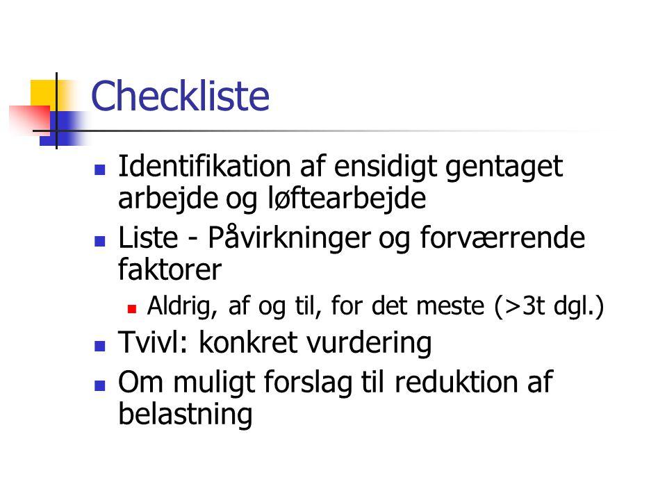 Checkliste Identifikation af ensidigt gentaget arbejde og løftearbejde
