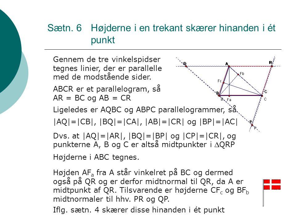 Sætn. 6 Højderne i en trekant skærer hinanden i ét punkt