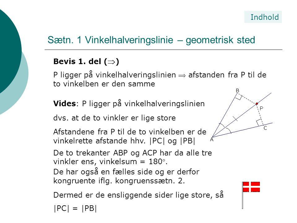 Sætn. 1 Vinkelhalveringslinie – geometrisk sted
