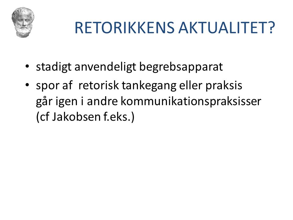 RETORIKKENS AKTUALITET