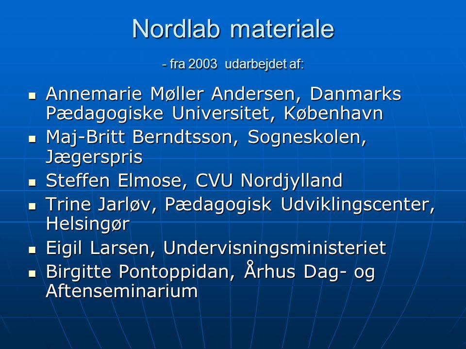Nordlab materiale - fra 2003 udarbejdet af: