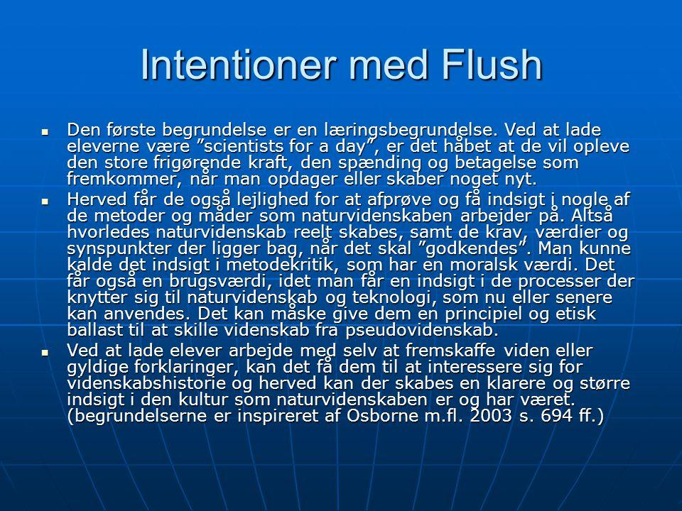 Intentioner med Flush