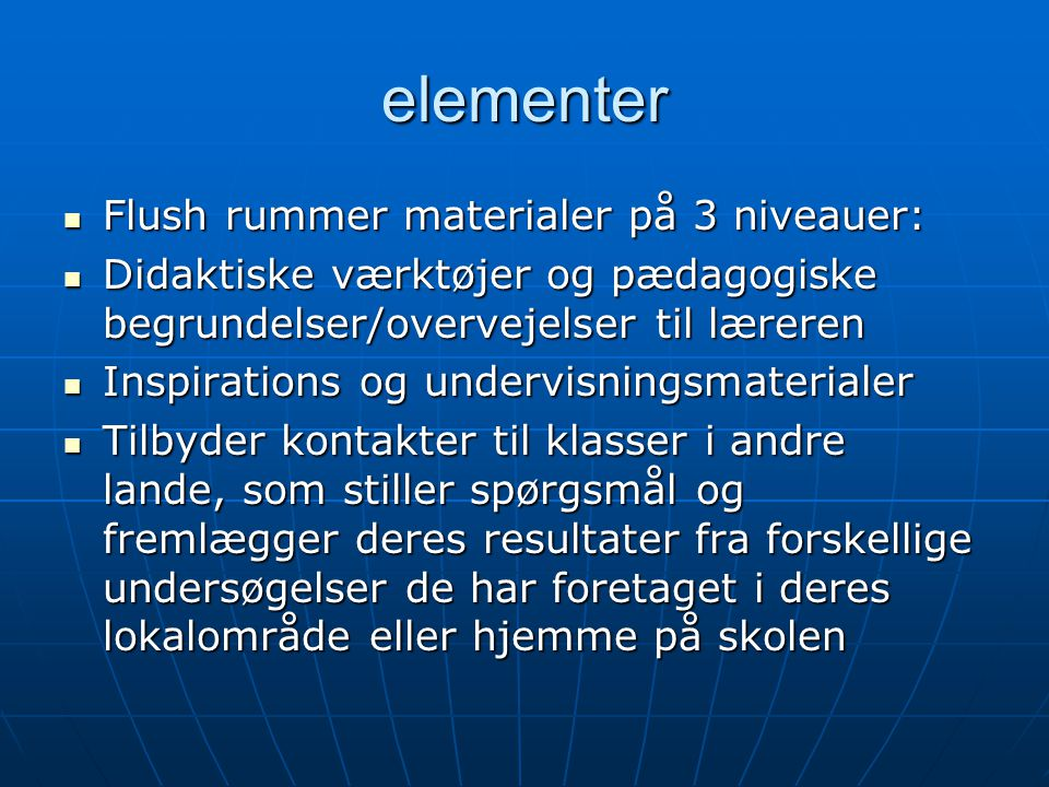 elementer Flush rummer materialer på 3 niveauer: