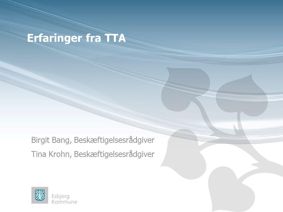 Birgit Bang, Beskæftigelsesrådgiver Tina Krohn, Beskæftigelsesrådgiver