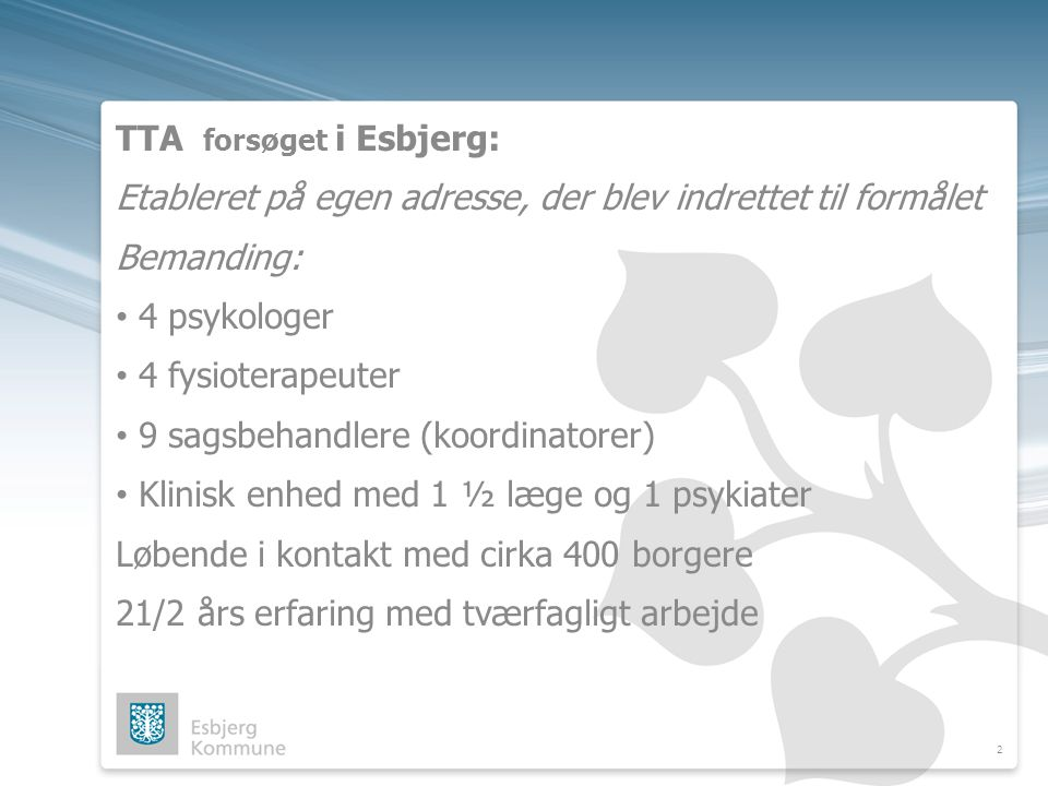 TTA forsøget i Esbjerg:
