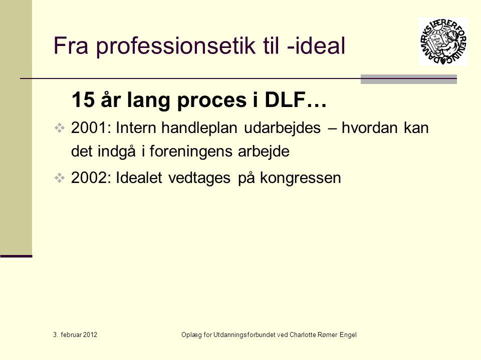 Fra professionsetik til -ideal