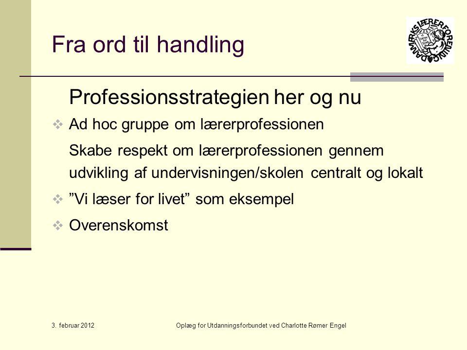 Oplæg for Utdanningsforbundet ved Charlotte Rømer Engel