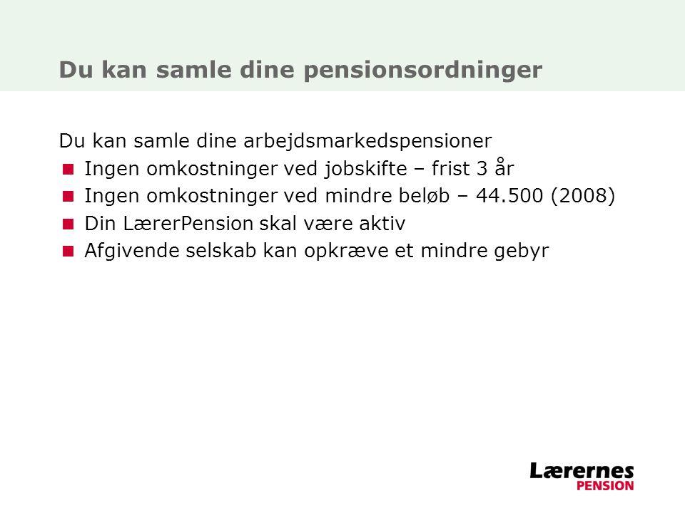 Du kan samle dine pensionsordninger