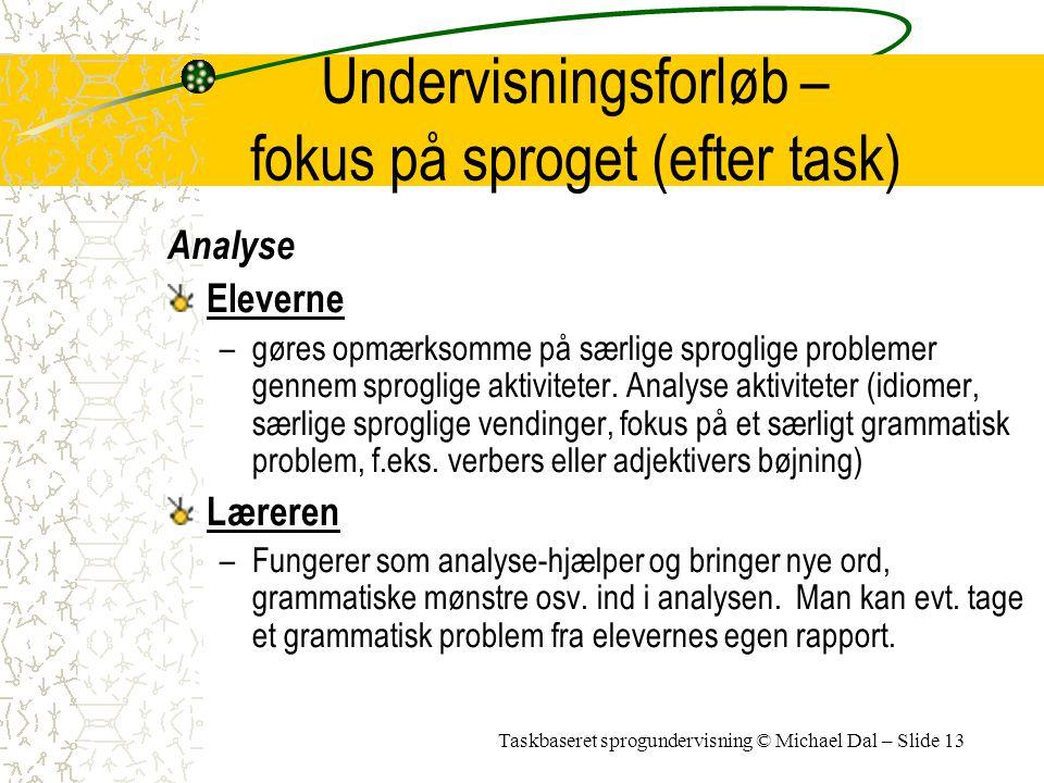 Undervisningsforløb – fokus på sproget (efter task)