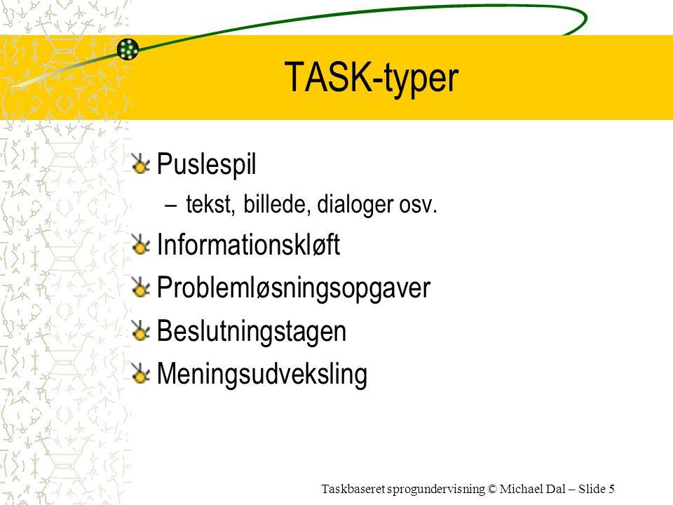 TASK-typer Puslespil Informationskløft Problemløsningsopgaver