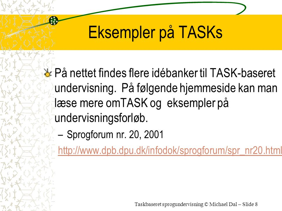 Eksempler på TASKs