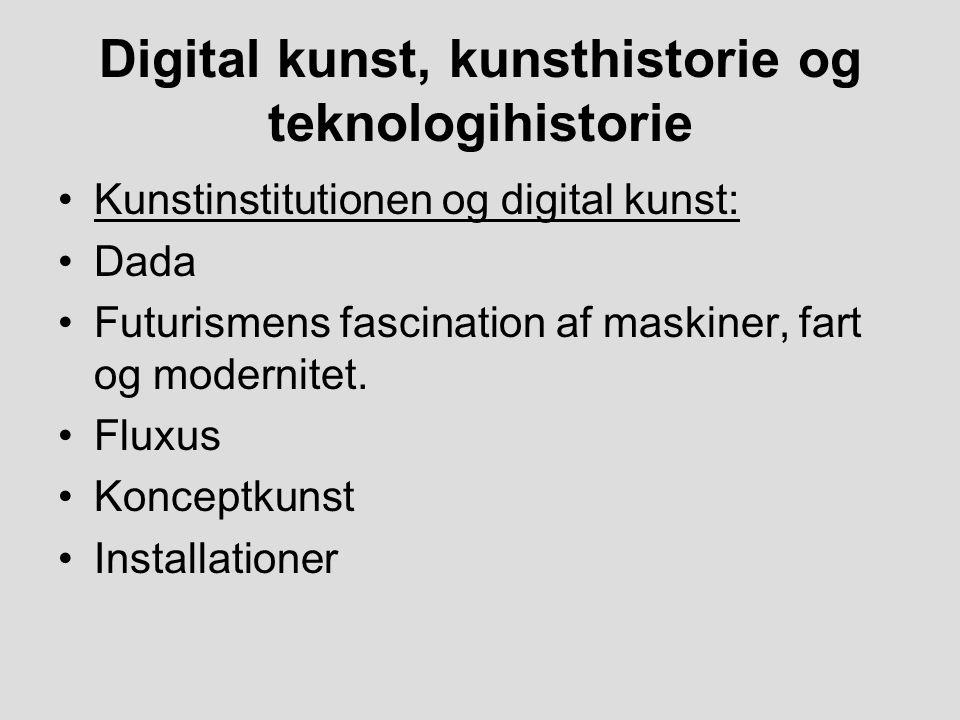 Digital kunst, kunsthistorie og teknologihistorie