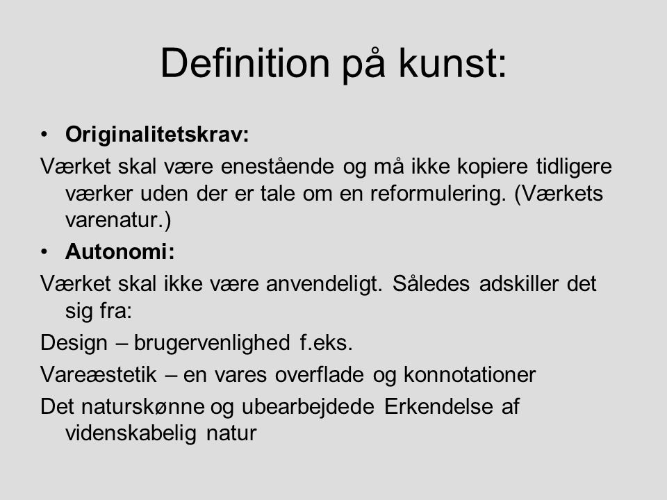 Definition på kunst: Originalitetskrav: