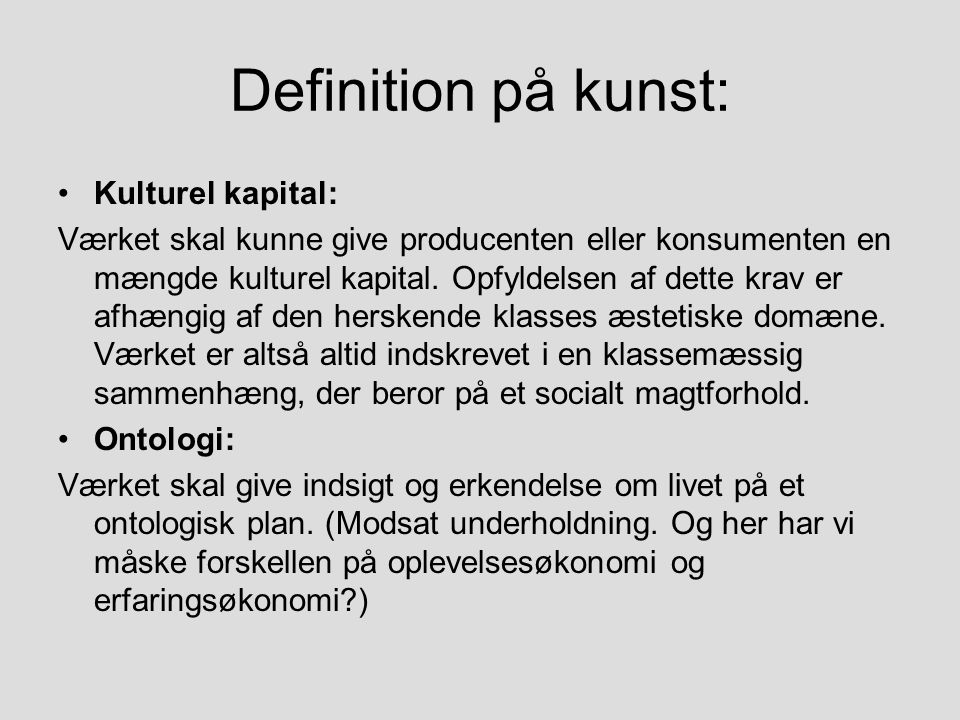 Definition på kunst: Kulturel kapital: