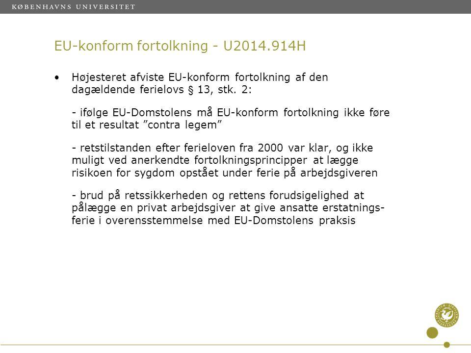 EU-konform fortolkning - U2014.914H