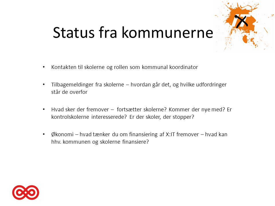 Status fra kommunerne Kontakten til skolerne og rollen som kommunal koordinator.