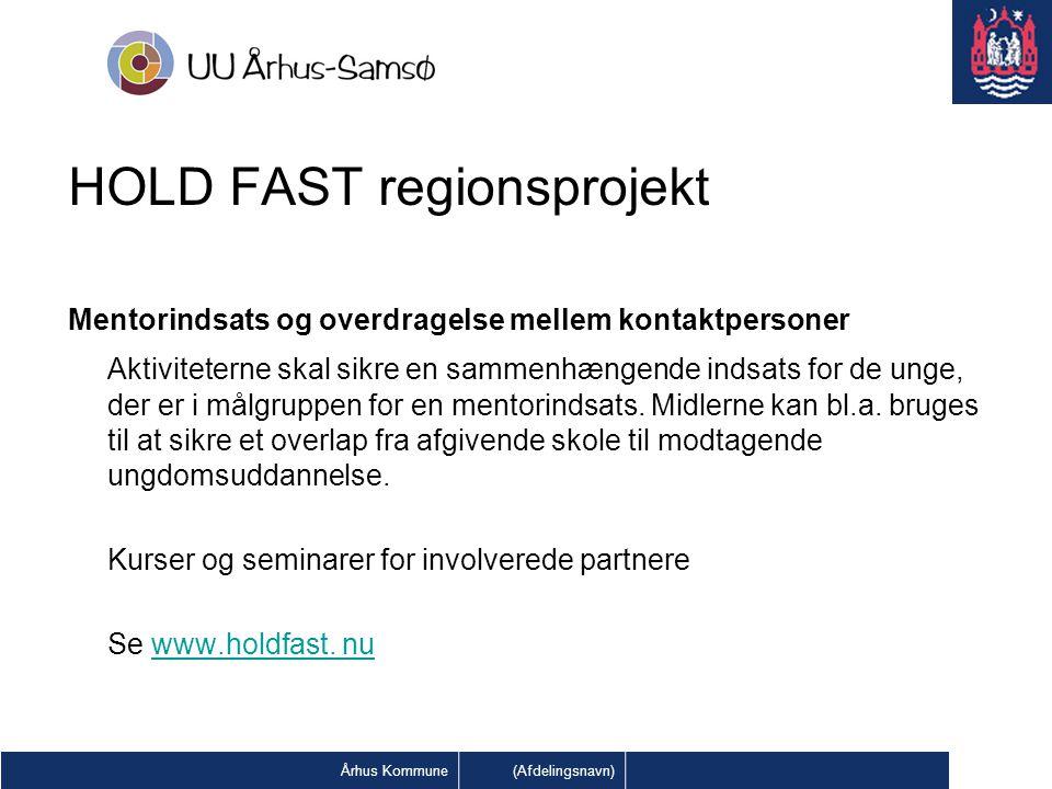 HOLD FAST regionsprojekt