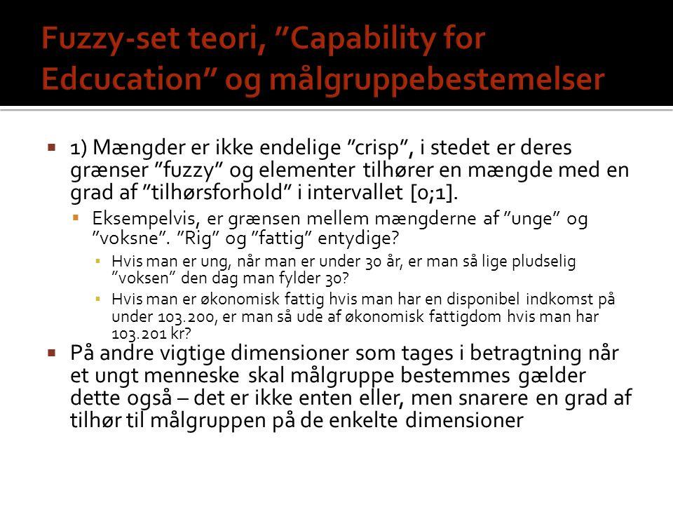 Fuzzy-set teori, Capability for Edcucation og målgruppebestemelser