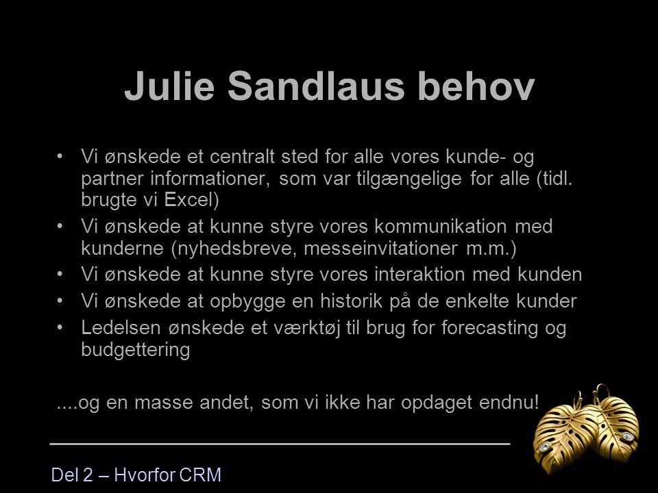 Julie Sandlaus behov