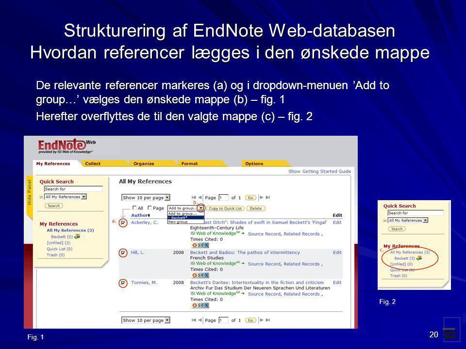 Strukturering af EndNote Web-databasen Hvordan referencer lægges i den ønskede mappe